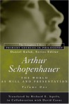 Arthur Schopenhauer: The World as Will and Presentation, Volume I - Arthur Schopenhauer, Daniel Kolak, Richard Aquila, David Carus