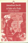 A Tale of a Tub and Other Satires - Jonathan Swift, Kathleen Williams