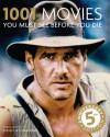 1001 Movies You Must See Before You Die: 5th Anniversary Edition - Steven Jay Schneider