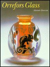 Orrefors Glass - Alastair Duncan