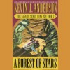 A Forest of Stars - Kevin J. Anderson, George Guidall