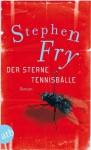 Der Sterne Tennisbälle: Roman (German Edition) - Stephen Fry