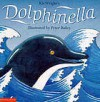 Dolphinella - Kit Wright, Peter Bailey