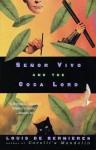 Señor Vivo and the Coca Lord - Louis de Bernières, Richard Griffiths, Peter Mackie