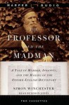 The Professor and the Madman (Audio) - Simon Winchester, Simon Jones