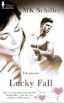 Lucky Fall - M.K. Schiller