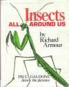 Insects All Around Us - Richard Armour, Paul Galdone
