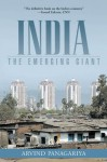 India: The Emerging Giant - Arvind Panagariya