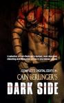 Cain Berlinger's Dark Side - Cain Berlinger