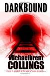 Darkbound - Michaelbrent Collings