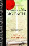 Summer of the Big Bachi - Naomi Hirahara