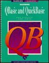 Mastering QBASIC and QuickBASIC - Bob Albrecht, Don Inman