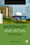 Rationality and Ritual: Participation and Exclusion in Nuclear Decision-Making - Brian Garfield, Gordon Mackerron, Brian Wynne