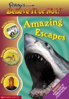 Ripley's Believe It or Not! Amazing Escapes - Mary Packard, Mary Packard, Leanne Franson
