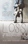 Loss Of Innocence: A daughter's journey into the underworld of meth addiction and a father's fight to bring her back - Ron Clem, Carren Clem