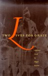Two Lives for O Ate - Miguel Encinias