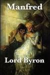 Manfred; Kain - George Gordon Byron