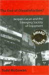 The End of Dissatisfaction?: Jacques Lacan and the Emerging Society of Enjoyment - Todd McGowan