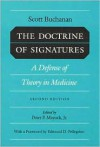 DOCTRINE OF SIGNATURES: A DEFENSE OF THEORY IN MEDICINE - Scott M. Buchanan