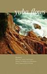 Yuba Flows - Judy Halebsky, Cheryl Dumesnil
