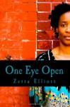 One Eye Open - Zetta Elliott