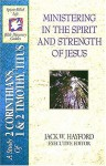 The Spirit-Filled Life Bible Discovery Series: B20-Ministering in the Spirit and Strength of Jesus - Jack Hayford