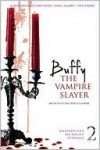 Buffy the Vampire Slayer, Vol. 2 - Nancy Holder, Christopher Golden, Diana G. Gallagher, Joss Whedon