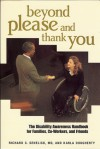Beyond Please and Thank You: The Disability Awareness Handbook for Families, Co-Workers and Friends - Richard C. Senelick, Karla Dougherty, Richard C. Senelick