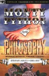 Monty Python and Philosophy: Nudge Nudge, Think Think! - Gary L. Hardcastle, George A. Reisch, Stephen Faison, John Huss, Edward Slowik, Rosalind Carey, Bruce Baldwin, James Stacey Taylor, Noël Carroll, Kurt Smith, Harry Brighouse, Randall E. Auxier, Rebecca Housel, Stephen T. Asma, Stephen A. Erickson, Kevin Schilbrack, Miche