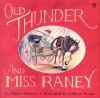 Old Thunder and MS Rainey - Sharon Darrow, Kathryn Brown