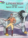Lindbergh and the Spirit of St. Louis - Bruce Lafontaine
