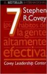 Los Siete Habitos de La Gente Altamente Efectiva - Stephen R. Covey
