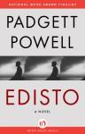 Edisto: A Novel - Padgett Powell