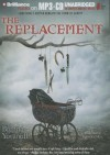 The Replacement - Brenna Yovanoff, Kevin T. Collins