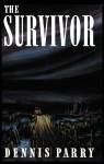 The Survivor (Valancourt 20th Century Classics) - Dennis Parry, Mark Valentine
