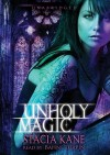 Unholy Magic (Downside Ghosts #2) - Stacia Kane, Bahni Turpin