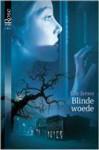Blinde woede - Elle James, Alexandra Nagelkerke