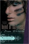 Bond of Darkness - Diane Whiteside