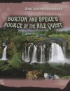 Burton and Speke's Source of the Nile Quest - Daniel Gilpin