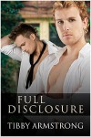 Full Disclosure - Tibby Armstrong