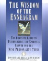 The Wisdom of the Enneagram: The Complete Guide to Psychological and Spiritual Growth for the Nine Personality Types - Don Richard Riso, Russ Hudson