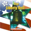 The Liberty Bell - Susan Ashley, Susan Nations