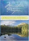 Mountain Prayers: A Vacation For Your Soul - Honor Books