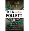 Hornet Flight (Om) - Ken Follett