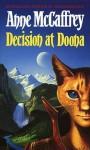 Decision At Doona - Anne McCaffrey