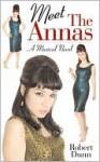 Meet the Annas - Robert Dunn
