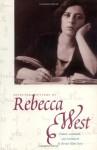 Selected Letters of Rebecca West - Rebecca West, Bonnie Kime Scott
