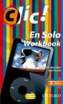 Clic!: 3: En Solo Workbook Star: 3 Star - Sue Finnie, Finnie