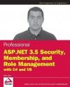Professional ASP.Net 3.5 Security, Membership, and Role Management with C# and VB - Bilal Haidar