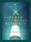 The Power of Spoken Blessings - Bill Gothard